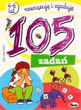 105 zadań. Rozwiązuję i zgaduję (4-6 lat)