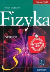Fizyka. Gimnazjum, część 3. Podręcznik
