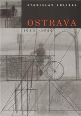 Ostrava / 1943 -1949