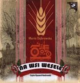 Na wsi wesele. Audiobook (1XCD)
