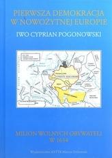 Pierwsza demokracja w nowożytnej Europie. Poland The First Democracy In Modern Europe