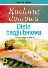 Kuchnia domowa. Dieta bezglutenowa