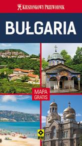 Bułgaria. Kieszonkowy przewodnik. Mapa gratis!