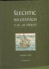 Šlechtic na cestách v 16. - 18. století