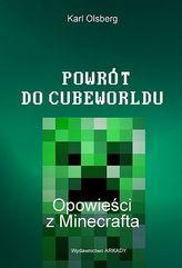Opowieści z Minecrafta. Tom 2. Powrót do Cubewroldu