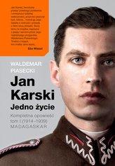 Jan Karski. Jedno życie. Kompletna historia.(1914-1939) Madagaskar