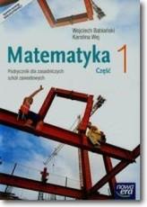 Matematyka cz.1 Szkoła Zawodowa. Podręcznik