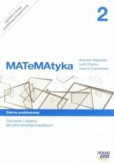 Matematyka. Szkoła ponadgimnazjalna, część 2. Ćwiczenia i zadania. Zakres podstawowy