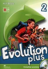 Evolution plus 2. Student's Book (Książka ucznia) + płyta CD