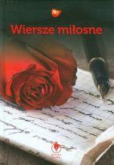 Wiersze miłosne. Sztuka słowa
