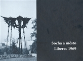 Socha a město Liberec 1969