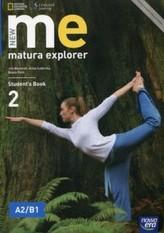 New matura explorer. Szkoły ponadgimnazjalne. Część 2. Język angielski. Podręcznik. Poziom A2/B1