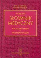 Podręczny słownik medyczny polsko-rosyjski i rosyjsko-polski
