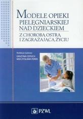 Modele opieki pielęgniarskiej nad dzieckiem
