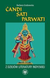 Ćandi Sati Parwati Z dziejów literatury indyjskiej