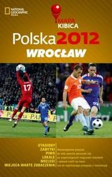 Polska 2012 Wrocław Mapa Kibica