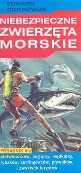 Niebezpieczne zwierzęta morskie