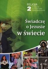 Świadczę o Jezusie w świecie 2 Podręcznik