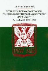 Myśl społeczno polityczna polskiego ruchu wolnościowego w latach 1945-1955