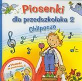 Piosenki dla przedszkolaka 2 Chlipacze z płytą CD