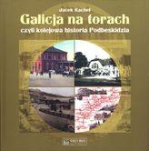 Galicja na torach