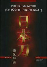 Wielki słownik japońskiej broni białej