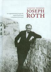 Samotny wizjoner Joseph Roth