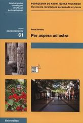 Per aspera ad astra C1 Podręcznik do nauki języka polskiego