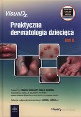 Praktyczna dermatologia dziecięca Tom 2