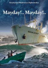 Mayday!... Mayday!...
