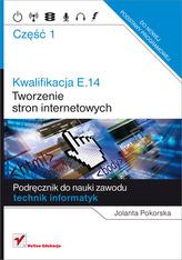 Kwalifikacja E.14 Część 1 Tworzenie stron internetowych