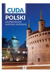 Cuda Polski- Najpiękniejsze budynki i budowle
