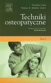 Techniki osteopatyczne Tom 1