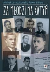 Za młodzi na Katyń