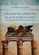Gramatyka opisowa klasycznej łaciny w ujęciu strukturalnym