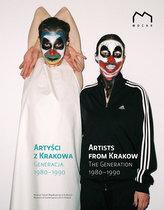 Artyści z Krakowa Generacja 1980-1990