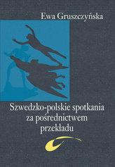 Szwedzko-polskie spotkania za pośrednictwem przekładu