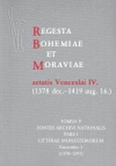 Regesta Bohemiae et Moraviae aetatis Venceslai IV. V/I/1 (1378 dec.-1419 aug. 16.)