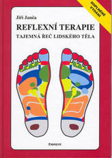 Reflexní terapie Tajemná řeč lidského těla