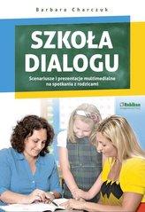 Szkoła dialogu + CD z prezentacjami