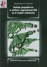 Sankcje gospodarcze w polityce zagranicznej USA po II wojnie światowej