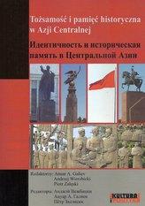 Tożsamości i pamięć historyczna w Azji Centralnej
