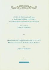 Żródła do dziejów chasydyzmu w Królestwie Polskim 1815-1867