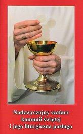 Nadzwyczajny szafarz komunii świętej i jego liturgiczna posługa