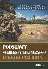 Podstawy szkolenia taktycznego lekkiej piechoty