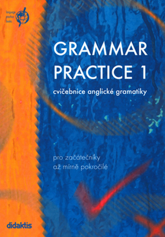 Grammar Practice 1: Cvičebnice anglické gramatiky - Náhled učebnice