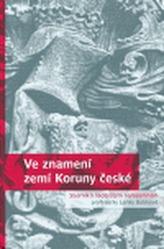 Ve znamení zemí Koruny české