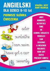 Angielski dla dzieci 8-10 lat. Pierwsze słówka ćwiczenia