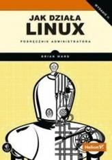 Jak działa Linux