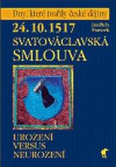24.10.1517 - Svatováclavská smlouva